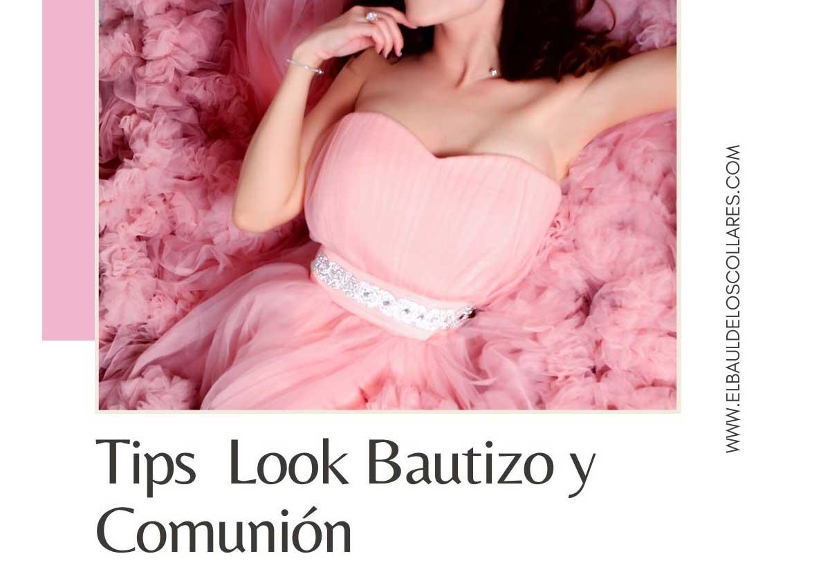 Tips Looks Bautizos y Comuniones